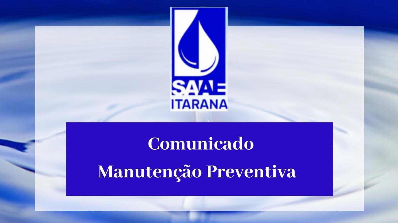 O SAAE realizará manutenção preventiva na Estação de Tratamento de Água (ETA) da Sede de Itarana, nos dias 28 e 29 de janeiro/2020.